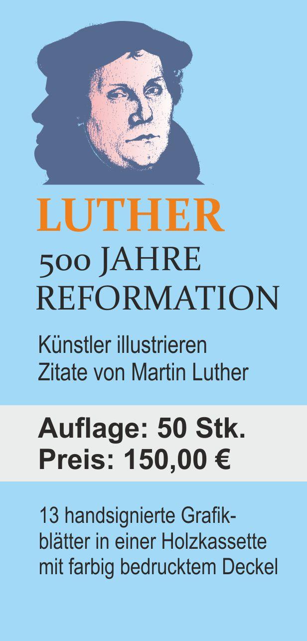 Luther. 500 Jahre Reformation. Grafikedition ab jetzt erhältlich!